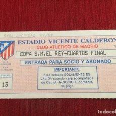 Coleccionismo deportivo: R2591 ENTRADA TICKET FUTBOL ATLETICO MADRID REAL SOCIEDAD COPA DEL REY 1987 1988. Lote 89869764