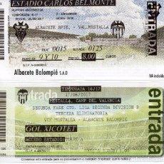 Coleccionismo deportivo: ENTRADAS ENTRADA FOOTBALL FUTBOL TICKET ESPAÑA ALBACETE BALOMPIE VALENCIA MESTALLA ASCENSO 2017 . Lote 91138305