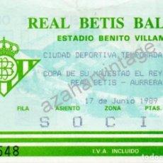 Coleccionismo deportivo: ENTRADA COPA DEL REY JUVENIL 1988-89, REAL BETIS - AURRERA,C.F.. Lote 93597480