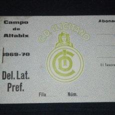 Coleccionismo deportivo: ABONO TACO ENTRADAS DEL. LAT. PREF. ABONADO CAMPO ALTABIX 1969 70 C.D. ILICITANO. Lote 94624922