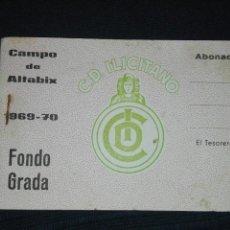 Coleccionismo deportivo: ABONO TACO ENTRADAS FONDO GRADA SEÑORA ABONADO CAMPO ALTABIX 1969 70 C.D. ILICITANO. Lote 94625180