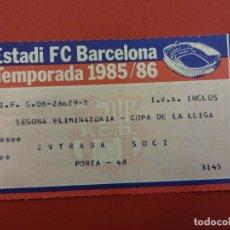 Coleccionismo deportivo: ENTRADA FC BARCELONA. COPA DE LA LLIGA 1985-86. Lote 95392715