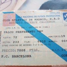Coleccionismo deportivo: ENTRADA AT. MADRID - FC BARCELONA OCTAVOS FINAL COPA DEL REY. 1992/93 VICENTE CALDERÓN. Lote 95757723