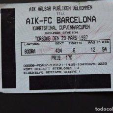 Coleccionismo deportivo: ENTRADA TICKET FÚTBOL - AIK VS FC BARCELONA - RECOPA DE EUROPA - 20 MARZO 1997. Lote 97461951