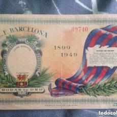 Coleccionismo deportivo: ANTIGUA ENTRADA BODAS DE ORO FC BARCELONA - JUAN GAMPER - 1899 - 1949. Lote 97688303