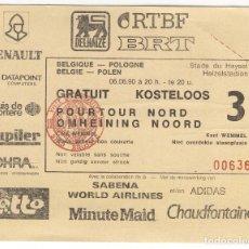 Coleccionismo deportivo: BILLETE ENTRADA CAMPO FUTBOL STADE DU HEYSEL PARTIDO BELGICA POLONIA 6 DE JUNIO DE 1990. Lote 97810995
