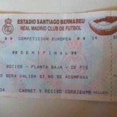 Coleccionismo deportivo: ENTRADA REAL MADRID SEMIFINAL COMPETICIÓN EUROPEA. Lote 98008515
