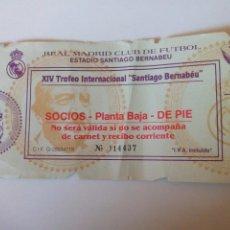 Coleccionismo deportivo: ENTRADA REAL MADRID XIV TROFEO INTERNACIONAL SANTIAGO BERNABÉU. Lote 98013835