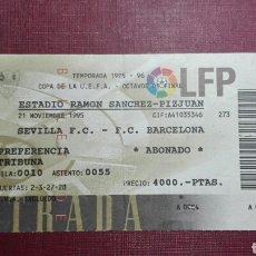 Coleccionismo deportivo: ENTRADA: SEVILLA FC/ FC BARCELONA.(95/96).. Lote 98198776