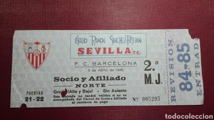 ENTRADA: SEVILLA FC/ FC BARCELONA,(1985). (Coleccionismo Deportivo - Documentos de Deportes - Entradas de Fútbol)