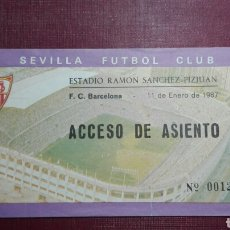 Coleccionismo deportivo: ENTRADA: SEVILLA FC/FC BARCELONA(1987).. Lote 98201759