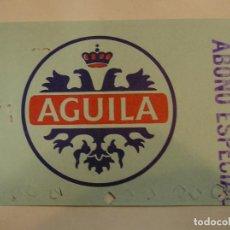 Coleccionismo deportivo: LEVANTE U D PASE TEMPORADA 89 90 PUBLICIDAD CERVEZA EL AGUILA (17). Lote 98245795