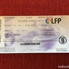Coleccionismo deportivo: R3054 ENTRADA TICKET GETAFE ATLETICO MADRID LIGA TEMPORADA 2007 2008. Lote 98852703