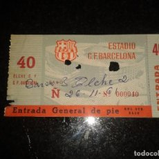 Coleccionismo deportivo: ENTRADA ANTIGUA BARCELONA-ELCHE 26-11-1961. Lote 104023107