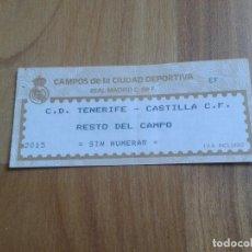Coleccionismo deportivo: ENTRADA FÚTBOL -- TENERIFE - CASTILLA C.F.- ANTIGUA CUIDAD DEPORTIVA DEL REAL MADRID - AÑOS 80 . Lote 104059647