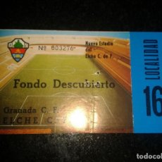 Coleccionismo deportivo: ENTRADA ANTIGUA GRANADA-ELCHE. Lote 104134751