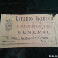 Coleccionismo deportivo: ENTRADA ANTIGUA ELCHE-LAS PALMAS 13-9-1969. Lote 104267463