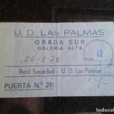 Coleccionismo deportivo: ENTRADA ANTIGUA REAL SOCIEDAD-LAS PALMAS 26-2-1978. Lote 104268115