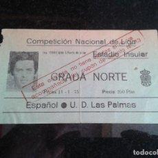 Coleccionismo deportivo: ENTRADA ANTIGUA ESPAÑOL-LAS PALMAS 11-1-1975. Lote 104268247