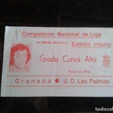 Coleccionismo deportivo: ENTRADA ANTIGUA GRANADA-LAS PALMAS AÑOS 70. Lote 104268619