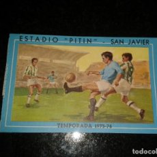Coleccionismo deportivo: ENTRADA ANTIGUA ESTADIO (PITIN)-SAN JAVIER 1975/76. Lote 104275427
