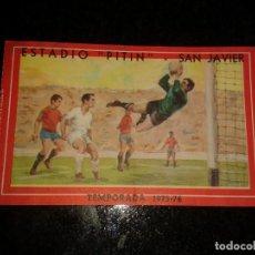 Coleccionismo deportivo: ENTRADA ANTIGUA ESTADIO (PITIN)-SAN JAVIER 1975/76. Lote 104275735