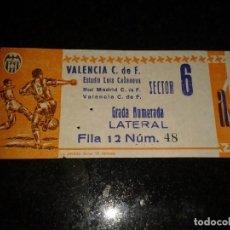 Coleccionismo deportivo: ENTRADA ANTIGUA REAL MADRID-VALENCIA ESTADIO LUIS CASANOVA. Lote 118047200