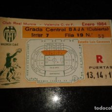 Coleccionismo deportivo: ENTRADA ANTIGUA REAL MURCIA-VALENCIA ESTADIO LUIS CASANOVA 1984. Lote 104294695
