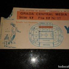 Coleccionismo deportivo: ENTRADA ANTIGUA ATLETICO DE MADRID-VALENCIA ESTADIO LUIS CASANOVA AÑOS 80. Lote 104294927