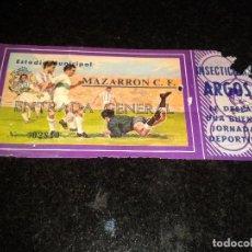 Coleccionismo deportivo: ENTRADA ANTIGUA ESTADIO MUNICIPAL MAZARRON. Lote 104346863