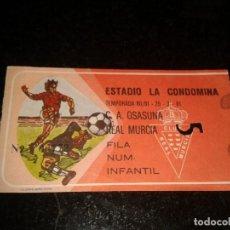 Coleccionismo deportivo: ENTRADA ANTIGUA OSASUNA-MURCIA 29-3-1981. Lote 104360379
