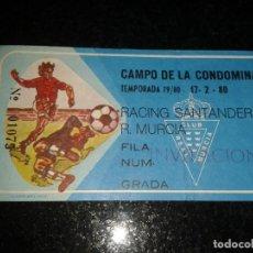 Coleccionismo deportivo: ENTRADA ANTIGUA RACING DE SANTANDER-REAL MURCIA 17-2-1980. Lote 104362927