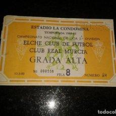 Coleccionismo deportivo: ENTRADA ANTIGUA ELCHE-REAL MURCIA 1982/83. Lote 104363351