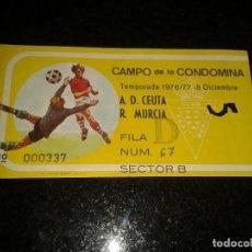 Coleccionismo deportivo: ENTRADA ANTIGUA CEUTA-REAL MURCIA 1976-77. Lote 104363475