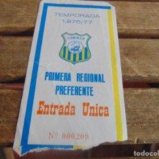 Coleccionismo deportivo: ENTRADA DE FUTBOL CORIA TEMPORADA 1976 77. Lote 104955587