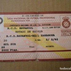 Coleccionismo deportivo: ENTRADA ESTADIO DE SARRIA 91-92. ESPANYOL - ZARAGOZA. Lote 105760379