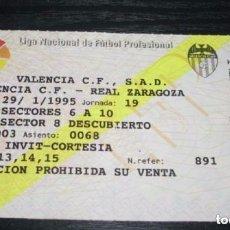 Coleccionismo deportivo: -ENTRADA DE FUTBOL : VALENCIA - REAL ZARAGOZA - LIGA 94/95 . JORNADA 19 .. Lote 106091847