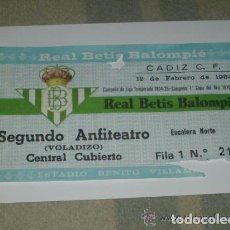 Coleccionismo deportivo: -ENTRADA FUTBOL BETIS - CADIZ , 12 FEBRERO 1984 , ESTADIO BENITO VILLAMARIN. Lote 106092531