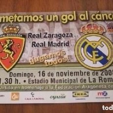 Coleccionismo deportivo: -ENTRADA DE FUTBOL : R.ZARAGOZA- REAL MADRID - ASPANOA 2008. Lote 106092643