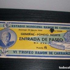 Coleccionismo deportivo: -ENTRADA VI TROFEO CARRANZA 1960 -REAL MADRID- BILBAO- STADE DE REINS - EINTRACHT ( COCA COLA ). Lote 106092915