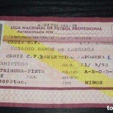 Coleccionismo deportivo: -ENTRADA DE FUTBOL : CADIZ - SELECCION JAPONESA - 1993 - AMISTOSO -. Lote 106093171