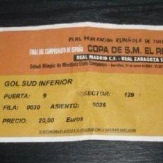 Coleccionismo deportivo: -ENTRADA FUTBOL : FINAL DE LA COPA DEL REY 2004 : REAL MADRID - REAL ZARAGOZA. Lote 106097331