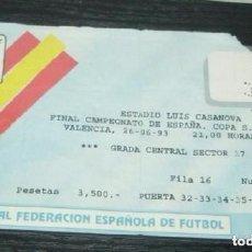 Coleccionismo deportivo: -ENTRADA FUTBOL : FINAL DE LA COPA DEL REY 1993 : REAL ZARAGOZA - REAL MADRID. Lote 106097363