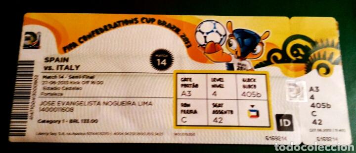 ENTRADA ESPAÑA ITALIA SEMIFINAL COPA CONFEDERACIONES BRASIL 2013 CON NOMBRES (Coleccionismo Deportivo - Documentos de Deportes - Entradas de Fútbol)