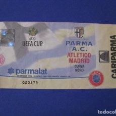 Coleccionismo deportivo: ENTRADA FÚTBOL. PARMA - ATLETICO MADRID. 1999.. Lote 106484775
