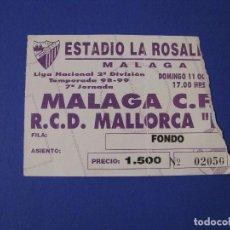 Coleccionismo deportivo: ENTRADA FÚTBOL. MALAGA CF - R.C.D. MALLORCA 1998. 2A DIV. LA ROSALEDA.. Lote 106498239