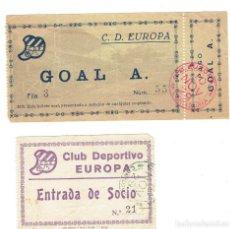 Coleccionismo deportivo: LOTE DOS ANTIGUAS ENTRADAS C.D.EUROPA AÑOS 20. Lote 108772147