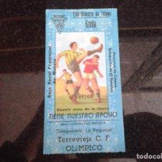 Coleccionismo deportivo: ENTRADA ANTIGUA TORREVIEJA-OLIMPICO TOTANA. Lote 109068115