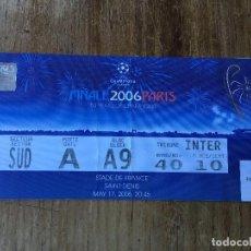 Coleccionismo deportivo: ENTRADA TICKET FINAL CHAMPIONS COPA EUROPA 2006 BARCELONA ARSENAL PARIS. Lote 109649787
