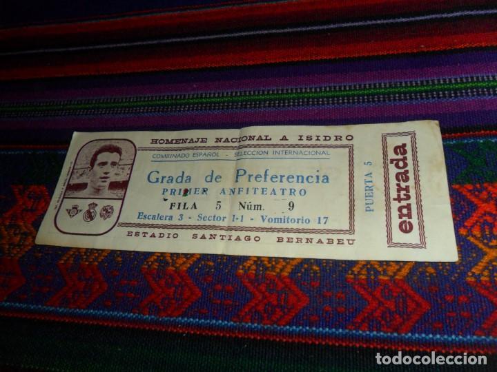 SIN CORTAR HOMENAJE NACIONAL A ISIDRO REAL MADRID BÉTIS SABADELL SANTIAGO BERNABÉU COMBINADO ESPAÑOL (Coleccionismo Deportivo - Documentos de Deportes - Entradas de Fútbol)